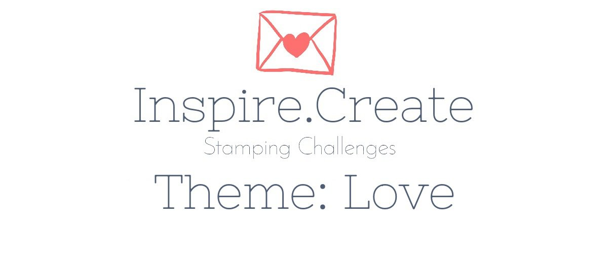 Insprire.Create.Challenges #009 Theme: Love