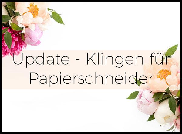 Update! Klingen für Papierschneider